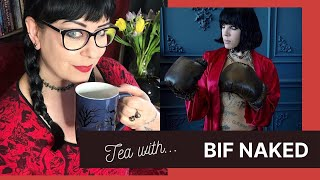 Bif Naked Interview on Staying positive under quarantine | Tea With Me