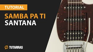 How to play SAMBA PA TI from SANTANA - Electric Guitar GUITAR LESSON