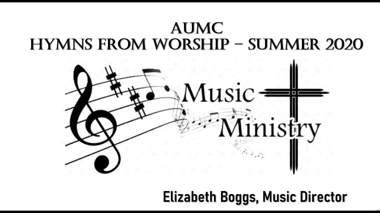 Hymns from Summer Worship