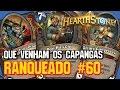 FAZ O MURO? NEM TANTO... (GUERREIRO PROVOCAR) - #60 RANQUEADO PADRÃO - HEARTHSTONE