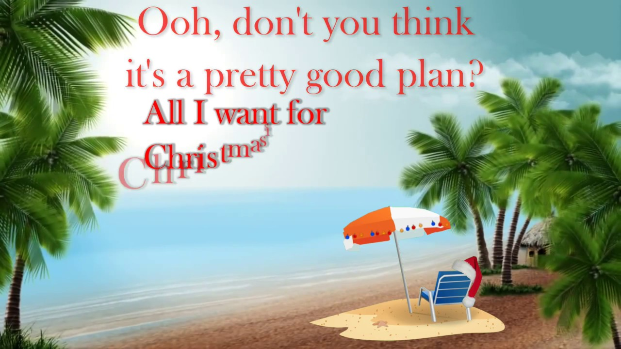 Lyrics All I Want For Christmas.All I Want For Christmas Is A Real Good Tan Lyrics Hd Kenny Chesney