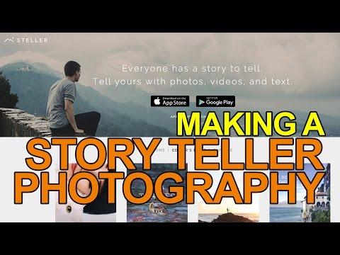 Tutorial Making A Storyteller Photography Using Steller