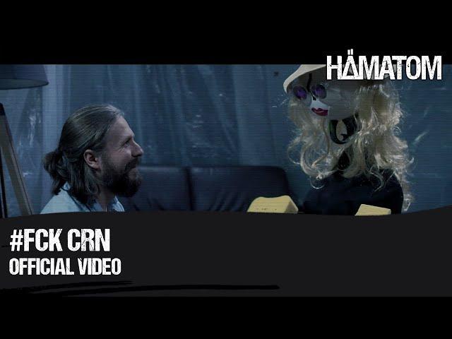 HÄMATOM - #FCKCRN (Official Video)