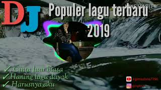 DJ viral lagu terbaru 2019( DJ remix)
