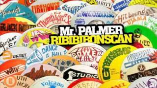 Mr. Palmer - Ribibibonscan (The Whip)
