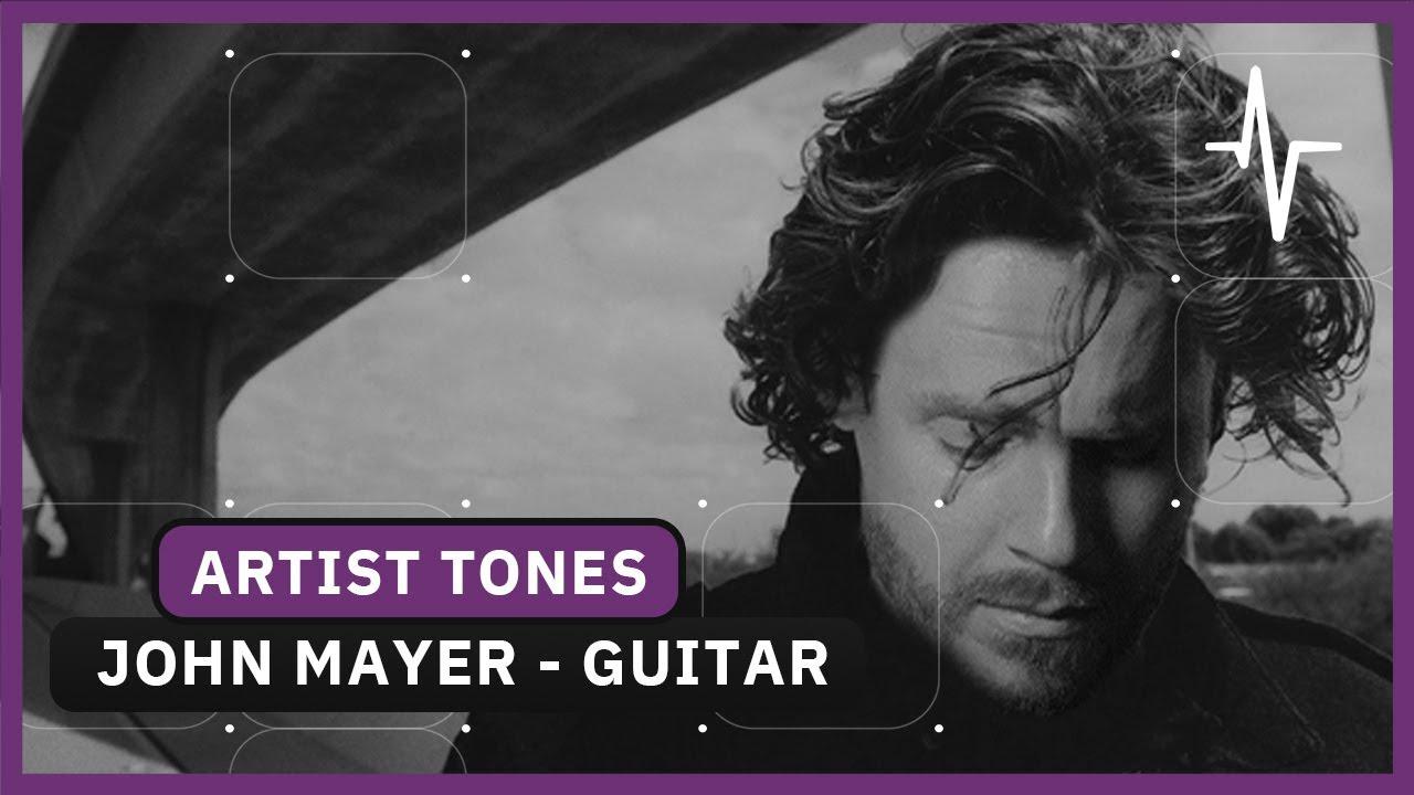 John Mayer Cover Guitar Tone Breakdown