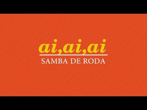 Harmonia do Samba - Ai Ai Ai (Samba de Roda) - (Clip Oficial)
