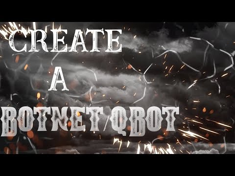 How To Make A Botnet/qbot With Putty Quick And Easy