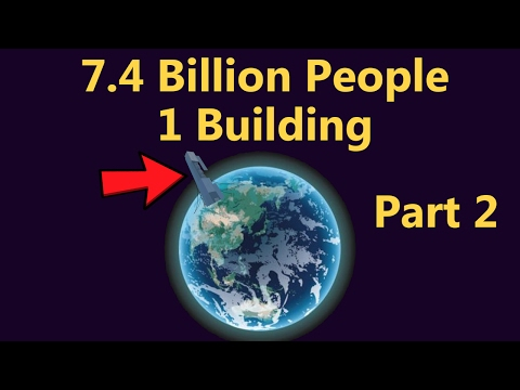 What If Everybody Lived In the Same Building? (Part 2)