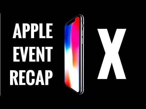 Apple Event Recap - iPhone 8, iPhone 8 Plus, iPhone X!