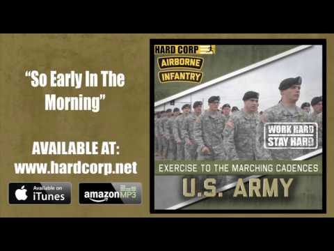 So Early in the Morning - U.S. Army Airborne