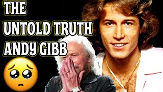 THE UNTOLD TRUTH 🌟 ANDY GIBB