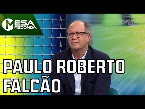 Entrevista Com Paulo Roberto Falcão - Mesa Redonda (05/06/16)