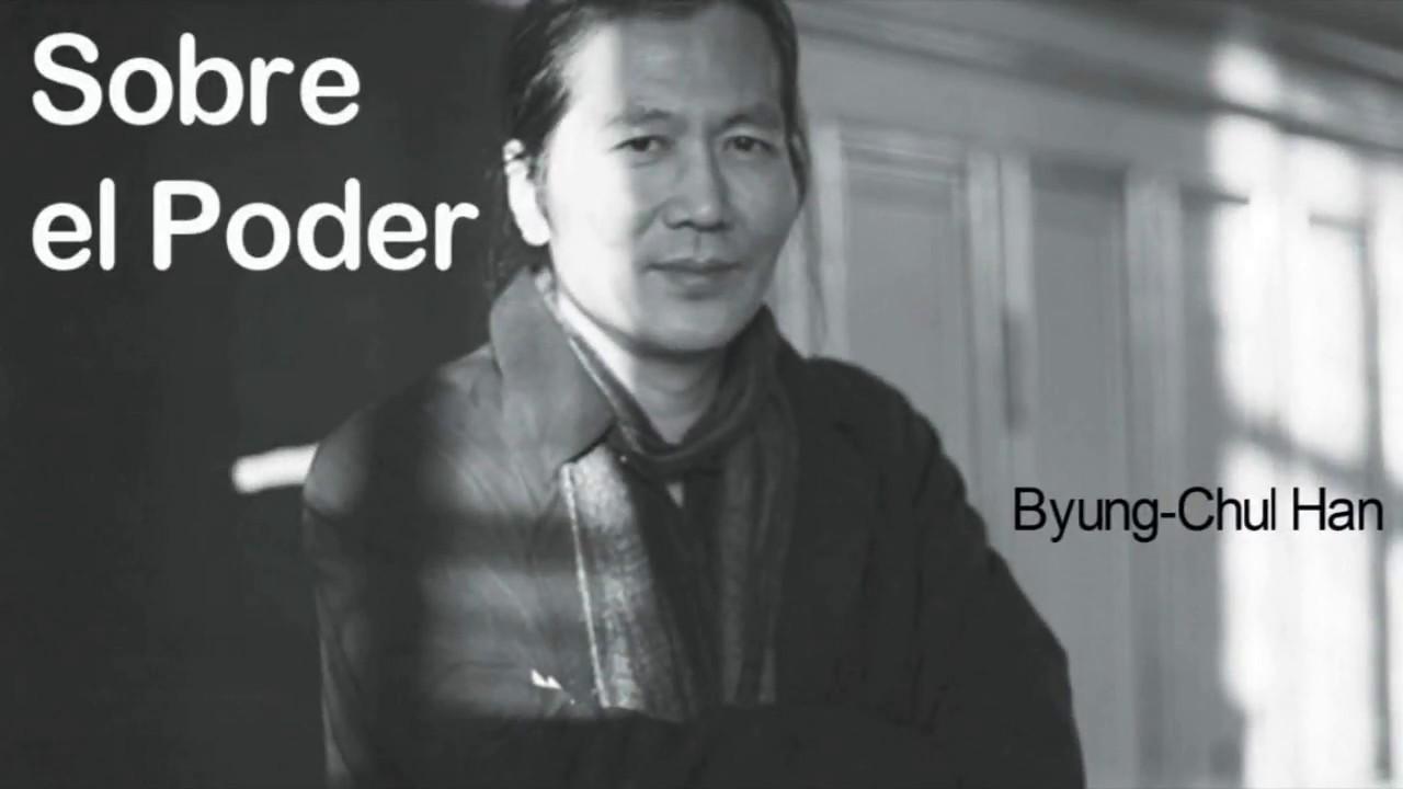 Sobre el Poder - Byung-Chul Han / Violencia y Poder - Poder y Libertad
