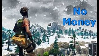 Fortnite Montage # No Money