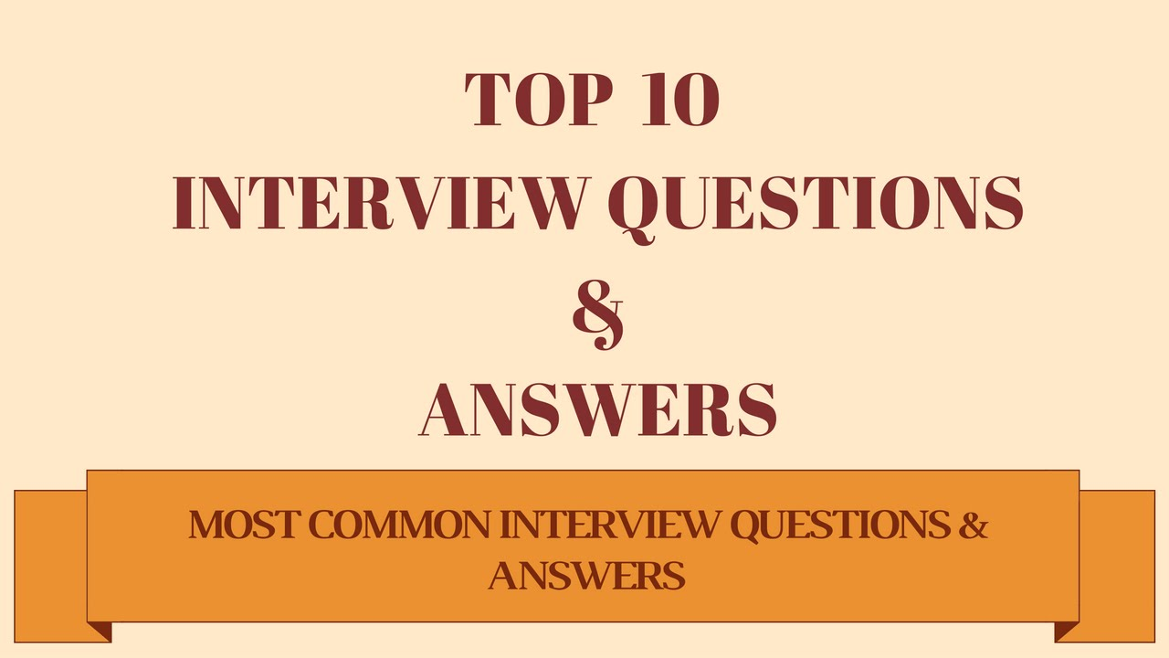 Best Job Interview Questions U0026 Answers   Good Answers To Difficult Questions  Best Interview Answers
