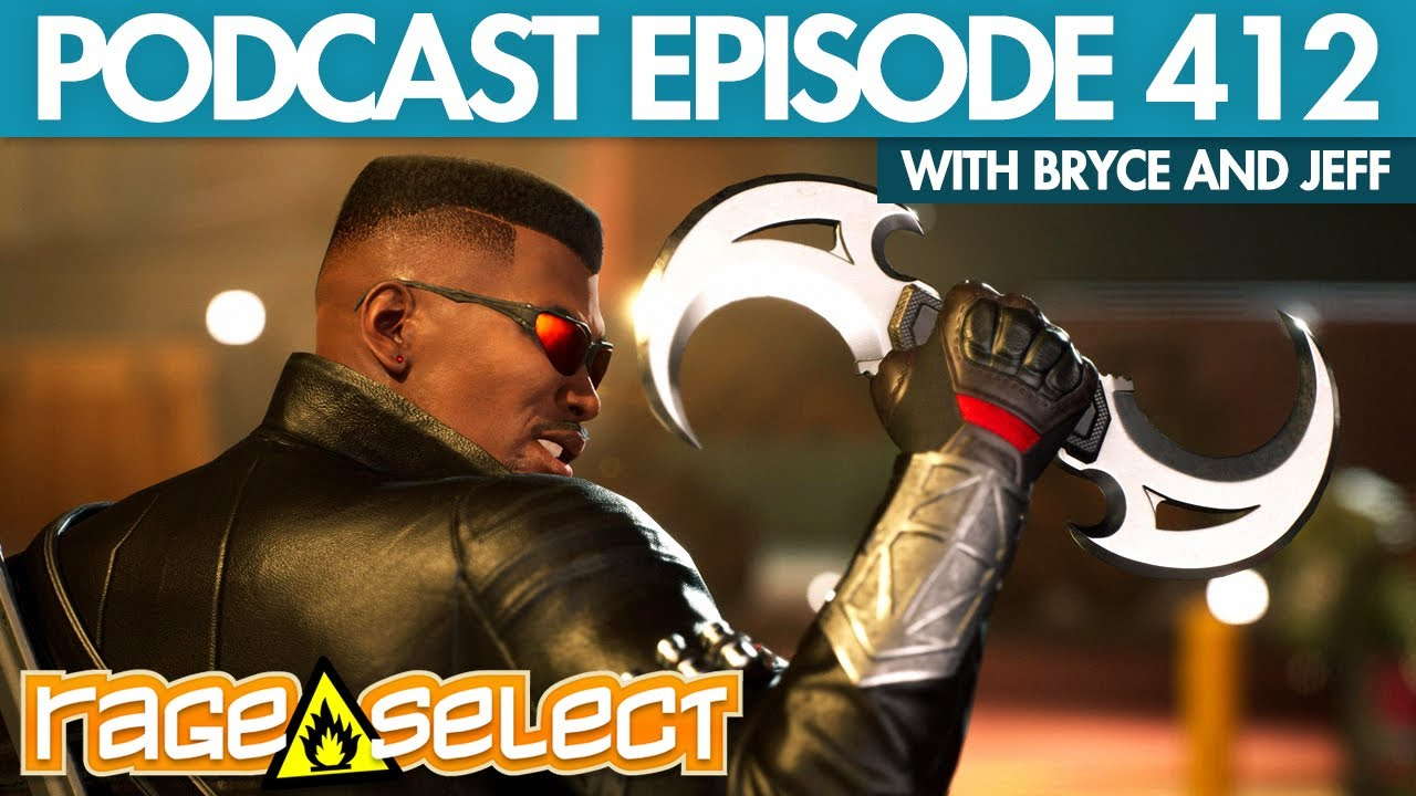 The Rage Select Podcast: Episode 412 with Bryce and Jeff!