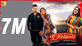 Att Mehkma(Official Video ) Resham Singh Anmol & Afsana Khan || Inder Shergill || New punjabi2020
