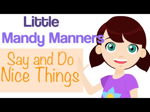 Say and Do Nice Things | Little Mandy Manners | TinyGrads | Children's Videos | Character Songs