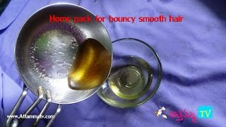 Pack to get Smooth and bouncy hair for ladies  .:: by Attamma TV ::.