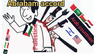 Abraham Accord Was It Stabb In The Back Of Palestine.
