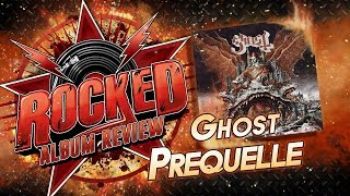 Ghost – Prequelle | Album Review | Rocked