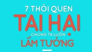 7 thoi quen tai hai chung ta luon lam tuong