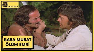 Kara Murat Ölüm Emri  Full HD Türk Filmi  Cüneyt Arkın, Feri Cansel