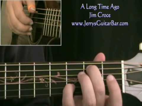 How To Play Jim Croce A Long Time Ago (intro only) mp3