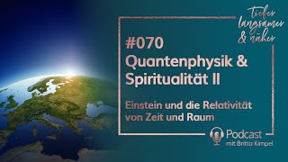 Quantenphysik amp; Spiritualität II