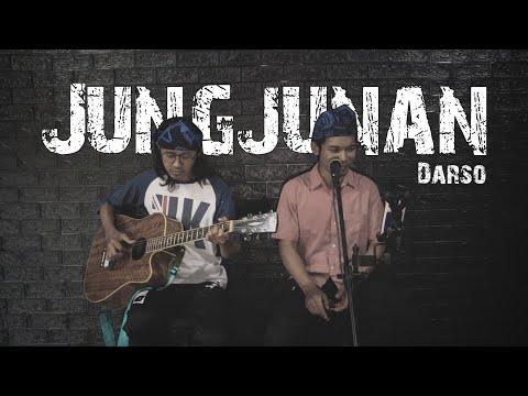 @Darso - Jungjunan (Versi Akustik Gitar) Cover By Anjar Boleaz Ft @TUKANG LAS IND. ASLI SUNDA