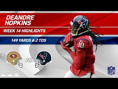 DeAndre Hopkins Explodes w/ 149 Yards & 2 TDs! | 49ers vs. Texans | Wk 14 Player Highlights
