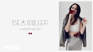 Bea Miller - like that