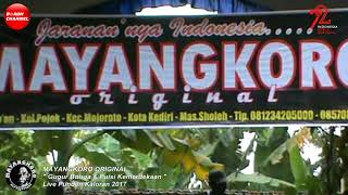 MAYANGKORO ORIGINAL Lagu Gugur Bunga Live Punden Kaloran 2017