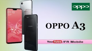 OPPO A3 - First Look, Full Phone Specifications, Review, Price, Specs & Features