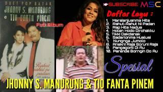 SPESIAL DUET JHONNY S. MANURUNG & TIO FANTA PINEM | NOSTALGIA | NONSTOP | MP3