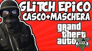 COME AVERE IL CASCO ANTIPROIETTILE+MASCHERA ANTIGAS GLITCHATI! GTA5 Online: *NEW* GLITCH EPICO