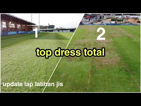 Update Progres Rumput Hybrid Jakarta Internasional Stadium{LAP LATIHAN 2 TOP DRESS TOTAL}
