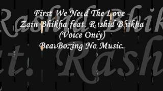 First We Need The Love - Zain Bhikha feat. Rashid Bhikha