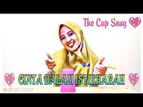 Cover Cantik Sholawat CINTA DALAM ISTIKHARAH diiringi musik gelas Cangkir Keren (The Cup Music Song)