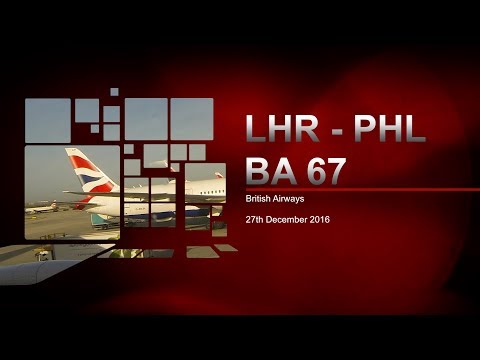 British Airways Flight BA 67 | London (Heathrow) - Philadelphia | LHR- PHL | Boeing 777