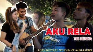 Download Mp3 Aku Rela - Tri Suaka Ft  Nabila Suaka