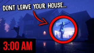 Why you should NEVER leave your House at 3:00 AM... (I RECORDED IT)   The Blackout Club Game