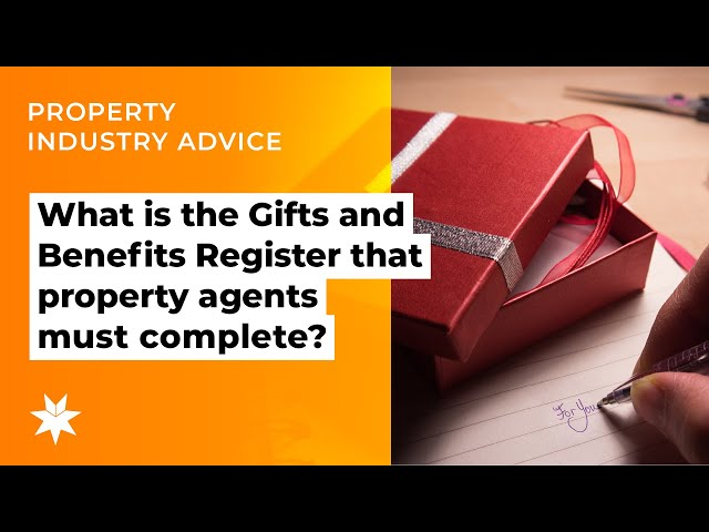 What is the Gifts and Benefits Register that property agents must complete