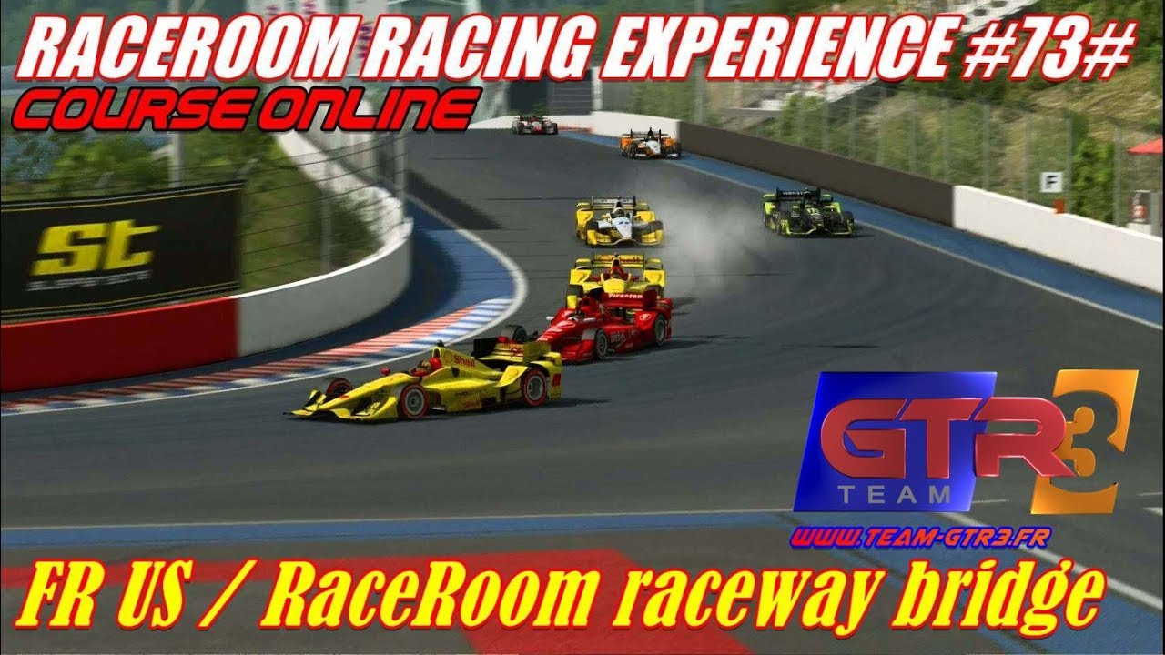 RaceRoom Racing Experience 73 Course Online FR US Raceway Bridge