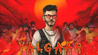 CarryMinati : Yalgaar (Full Song) ll Willy Frenzy ll New Songs 2020