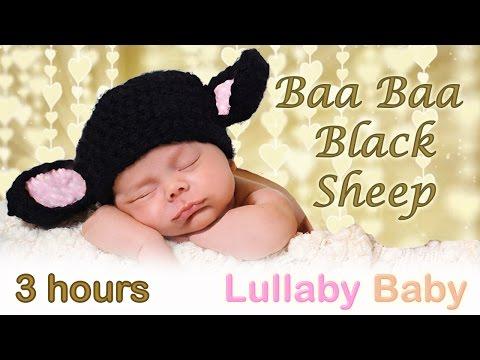 ✰ 3 HOURS ✰ Baa Baa Black Sheep ♫ Instrumental ✰ Lullaby Baby Music ✰ Baby Sleep Music