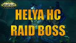 [WOW] Helya HC  (Trials of Valor) - first kill