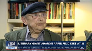 THE RUNDOWN | Israeli literary giant Aharon Appelfeld dies at 85