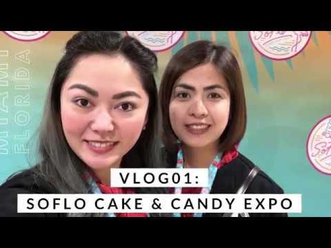 Vlog 01: Soflo Cake & Candy Expo (Miami, Florida)